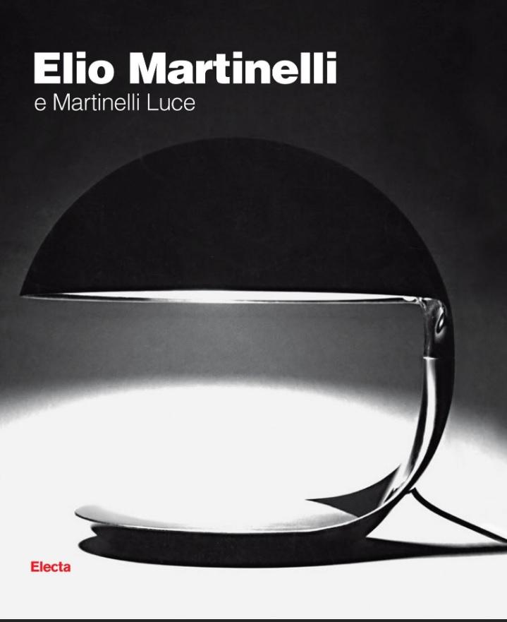 ELIO MARTINELLI DAS BUCH VON MARTINELLI LUCE